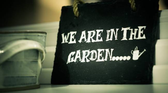 we-are-in-the-garden-sign